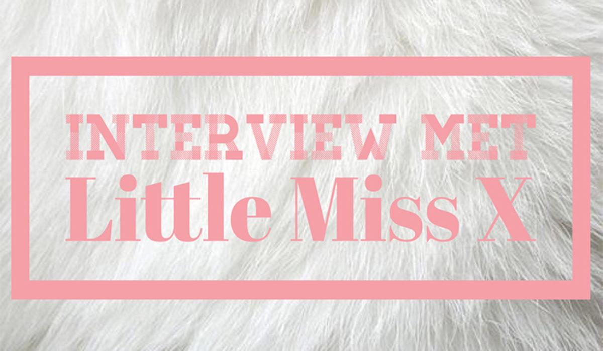 Interview met Little miss x